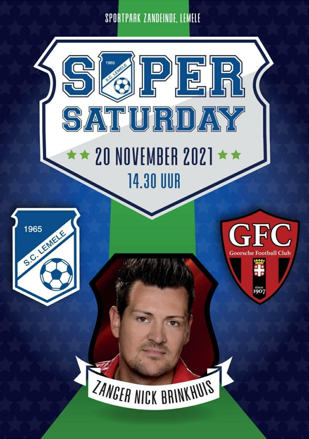 SUPER SATERDAY -  20 november 2021